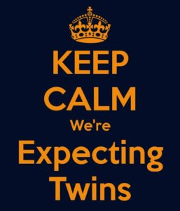 Keep calm, expecting twins